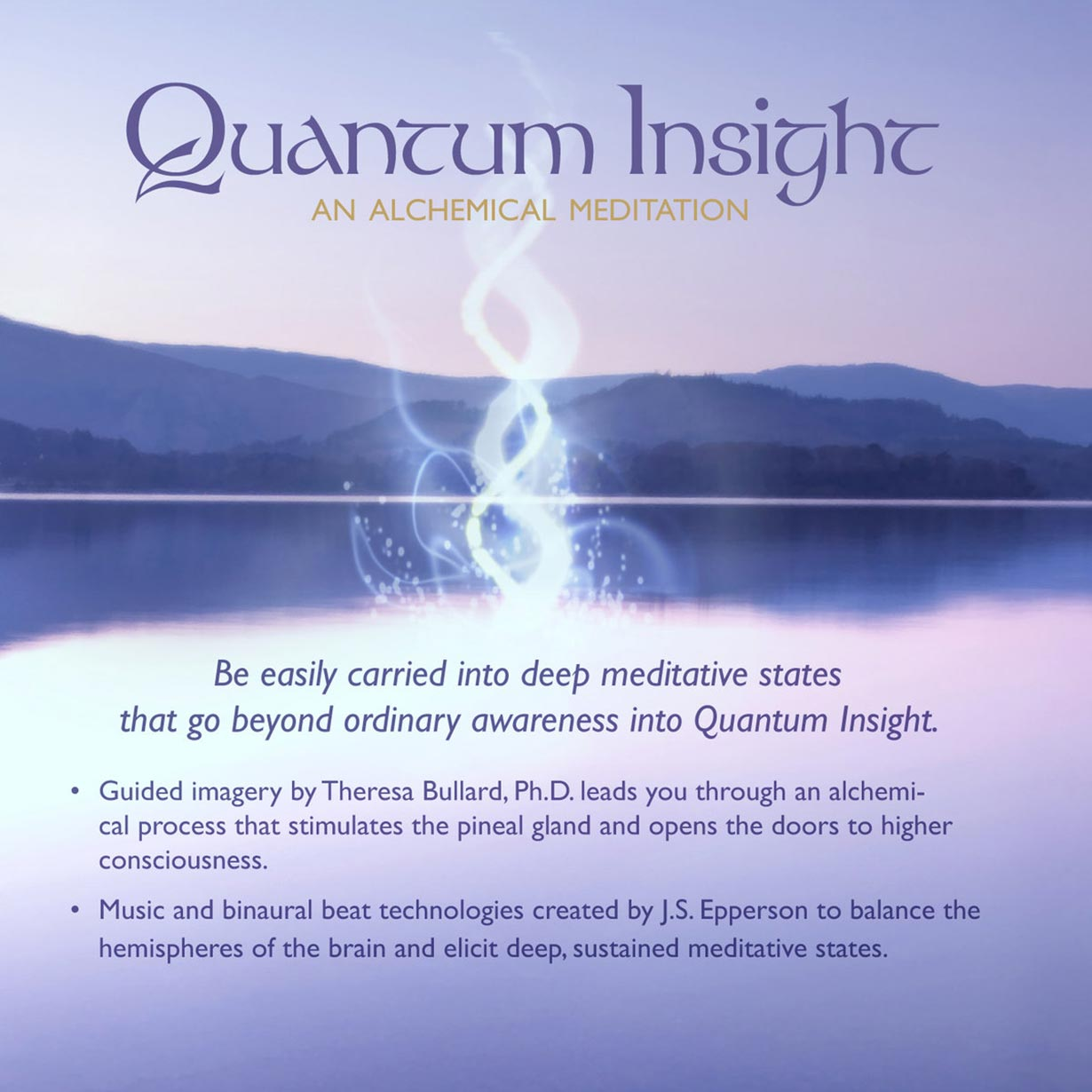 Quantum Insight - An Alchemical Meditation